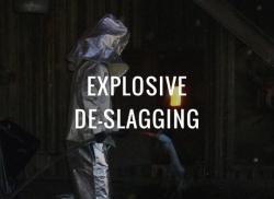 Explosive De-Slaggin